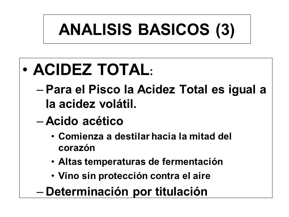 ANALISIS BASICOS (3) ACIDEZ TOTAL: