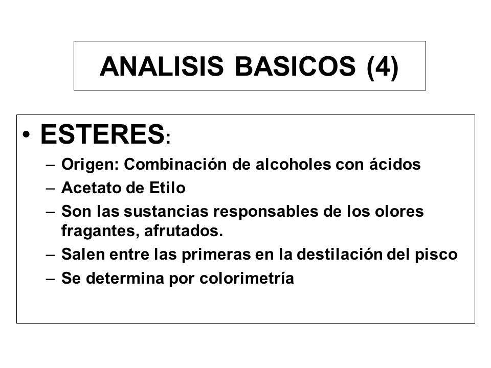 ANALISIS BASICOS (4) ESTERES:
