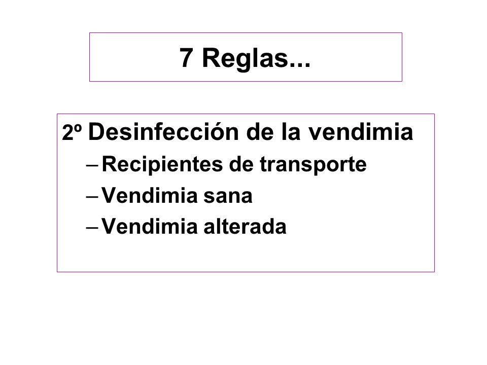 7 Reglas... 2º Desinfección de la vendimia Recipientes de transporte