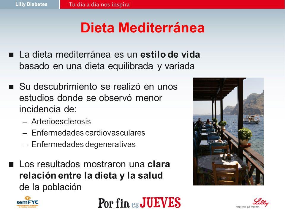 23/03/2017Dieta Mediterránea. La dieta mediterránea es un estilo de vida basado en una dieta equilibrada y variada.