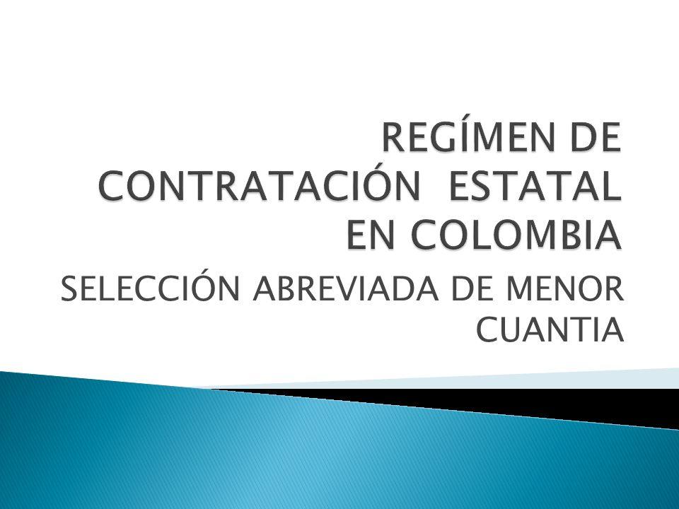 REGÍMEN DE CONTRATACIÓN ESTATAL EN COLOMBIA