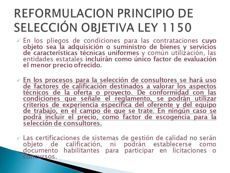 REFORMULACION PRINCIPIO DE SELECCIÓN OBJETIVA LEY 1150