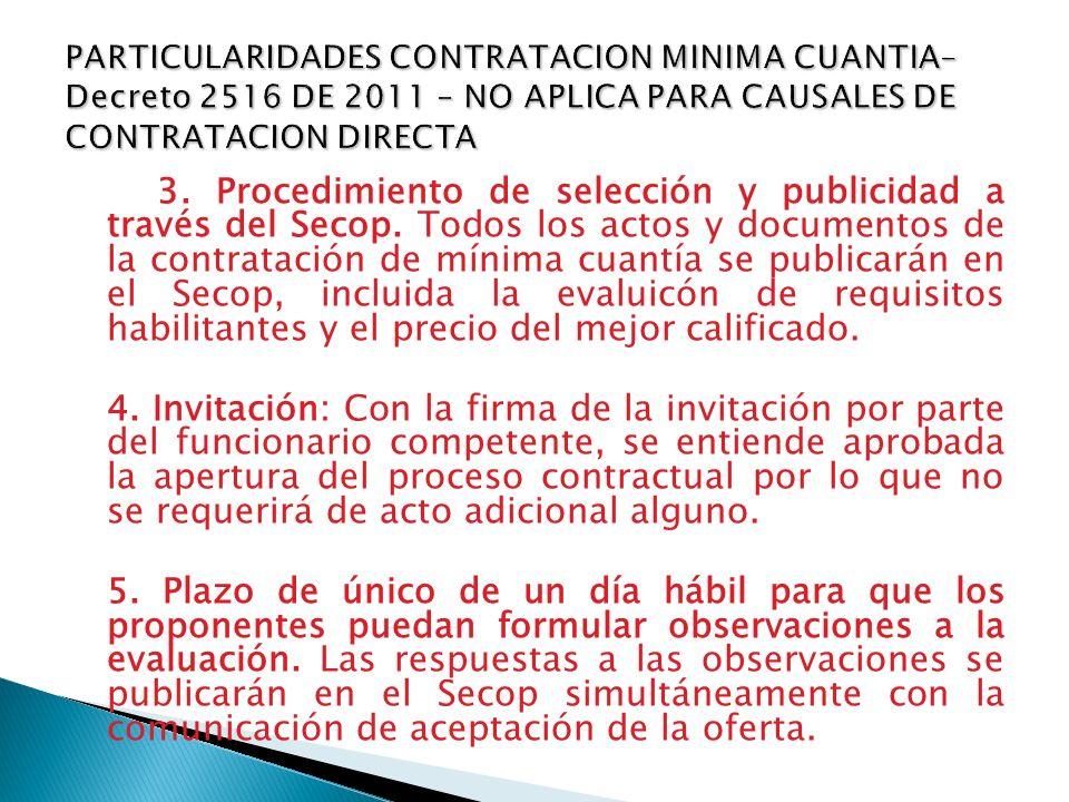 PARTICULARIDADES CONTRATACION MINIMA CUANTIA– Decreto 2516 DE 2011 – NO APLICA PARA CAUSALES DE CONTRATACION DIRECTA