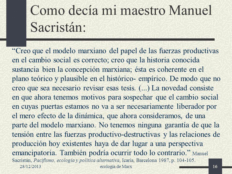 Como decía mi maestro Manuel Sacristán: