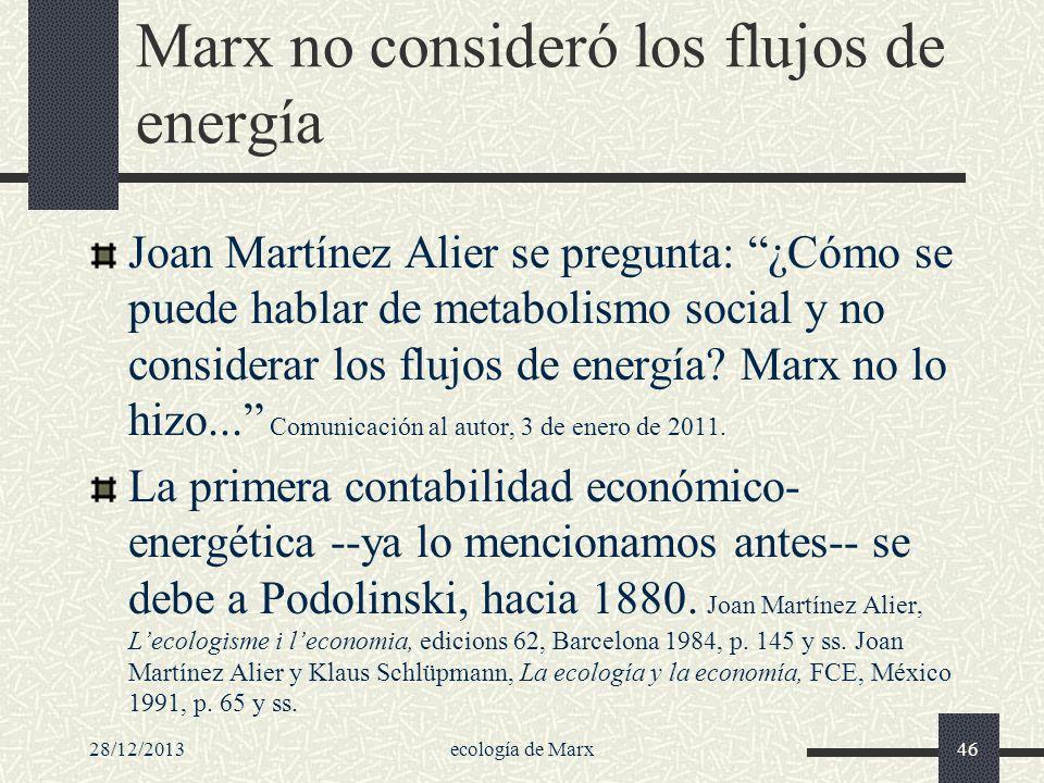 Marx no consideró los flujos de energía