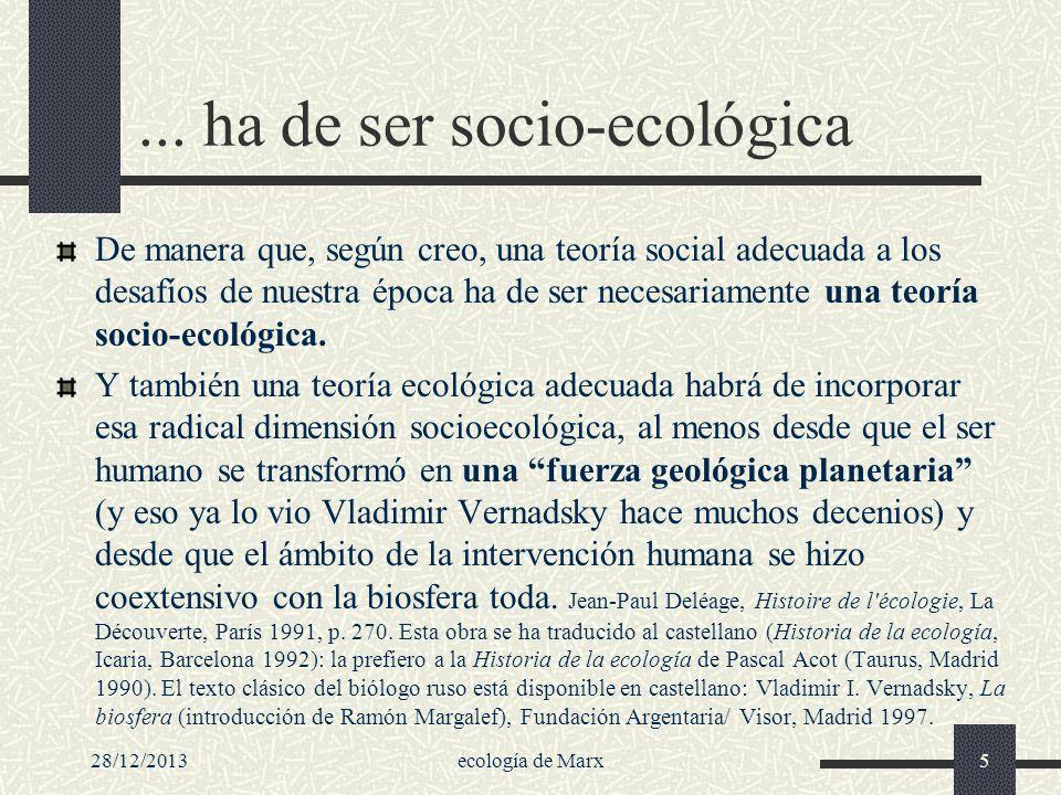 ... ha de ser socio-ecológica