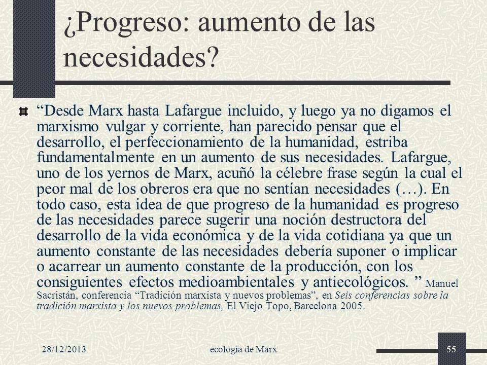 ¿Progreso: aumento de las necesidades