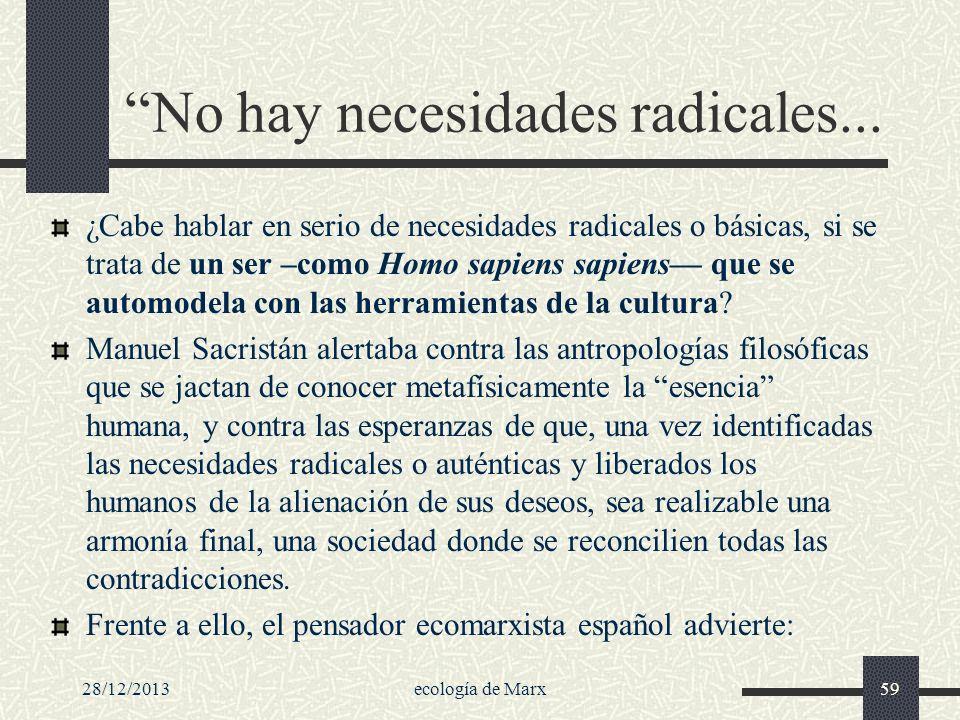No hay necesidades radicales...