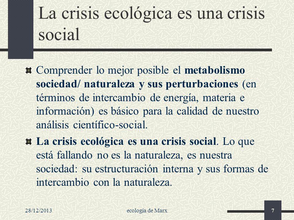 La crisis ecológica es una crisis social