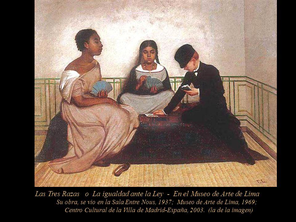 Las Tres Razas o La igualdad ante la Ley - En el Museo de Arte de Lima
