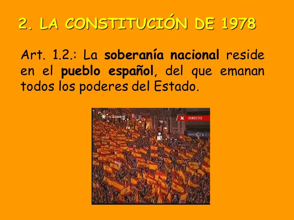 2. LA CONSTITUCIÓN DE 1978 Art.