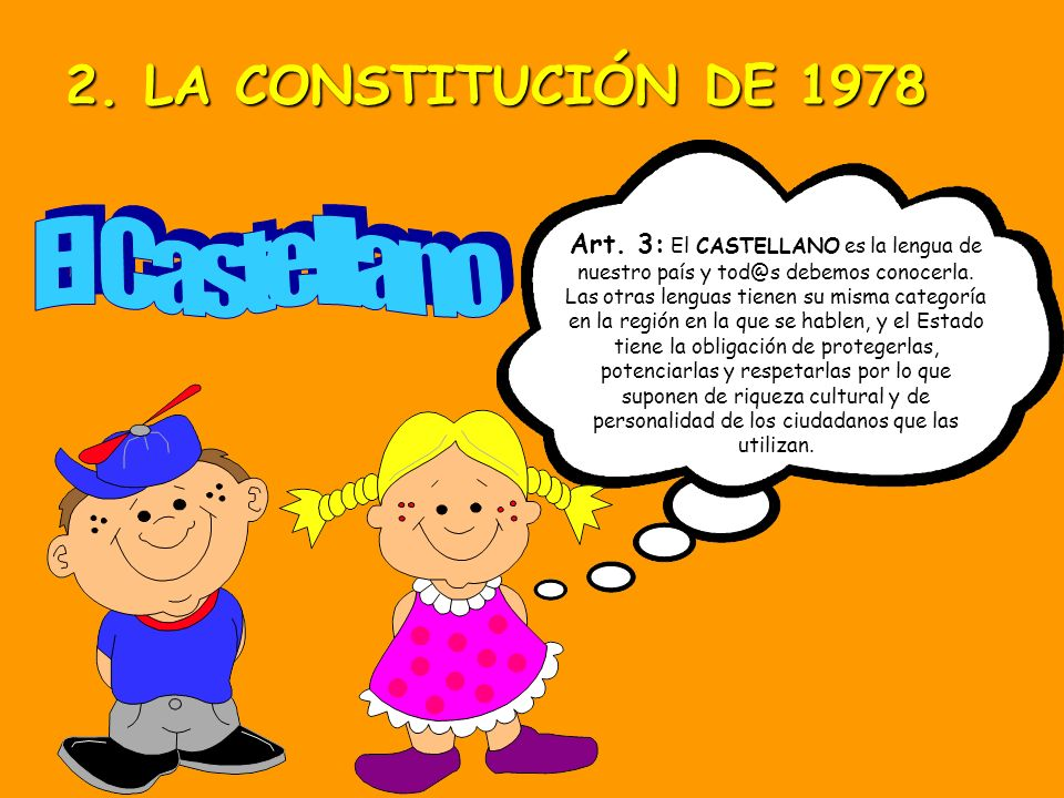 2. LA CONSTITUCIÓN DE 1978 El Castellano