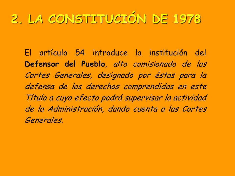 2. LA CONSTITUCIÓN DE 1978
