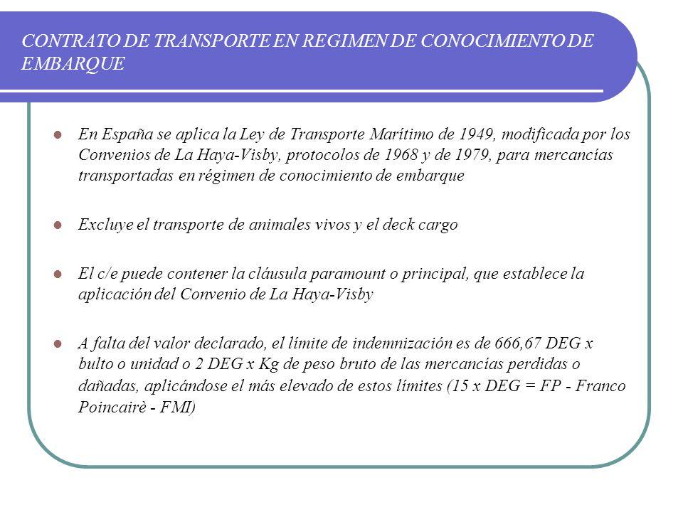CONTRATO DE TRANSPORTE EN REGIMEN DE CONOCIMIENTO DE EMBARQUE