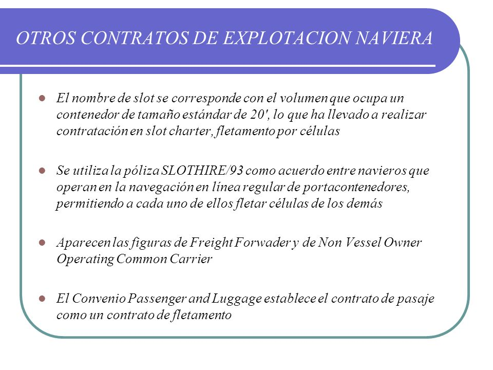 OTROS CONTRATOS DE EXPLOTACION NAVIERA