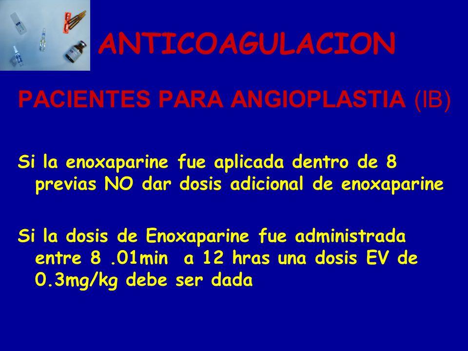 ANTICOAGULACION PACIENTES PARA ANGIOPLASTIA (IB)