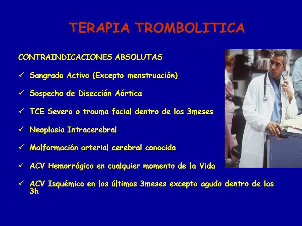 TERAPIA TROMBOLITICA CONTRAINDICACIONES ABSOLUTAS