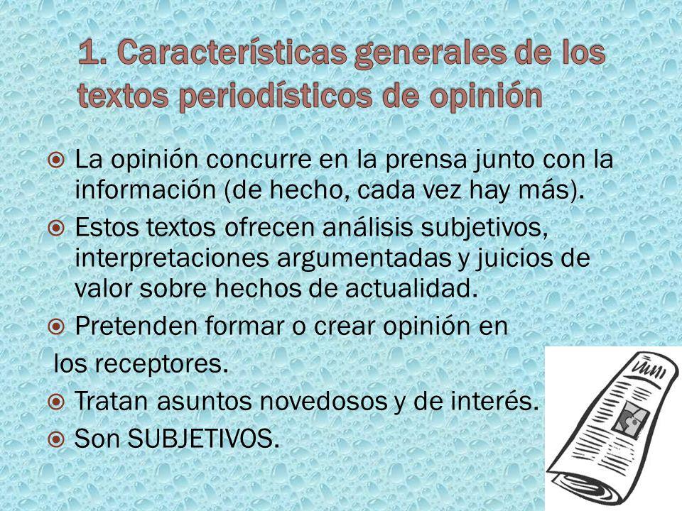 1. Características generales de los textos periodísticos de opinión