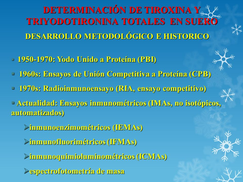 DETERMINACIÓN DE TIROXINA Y TRIYODOTIRONINA TOTALES EN SUERO