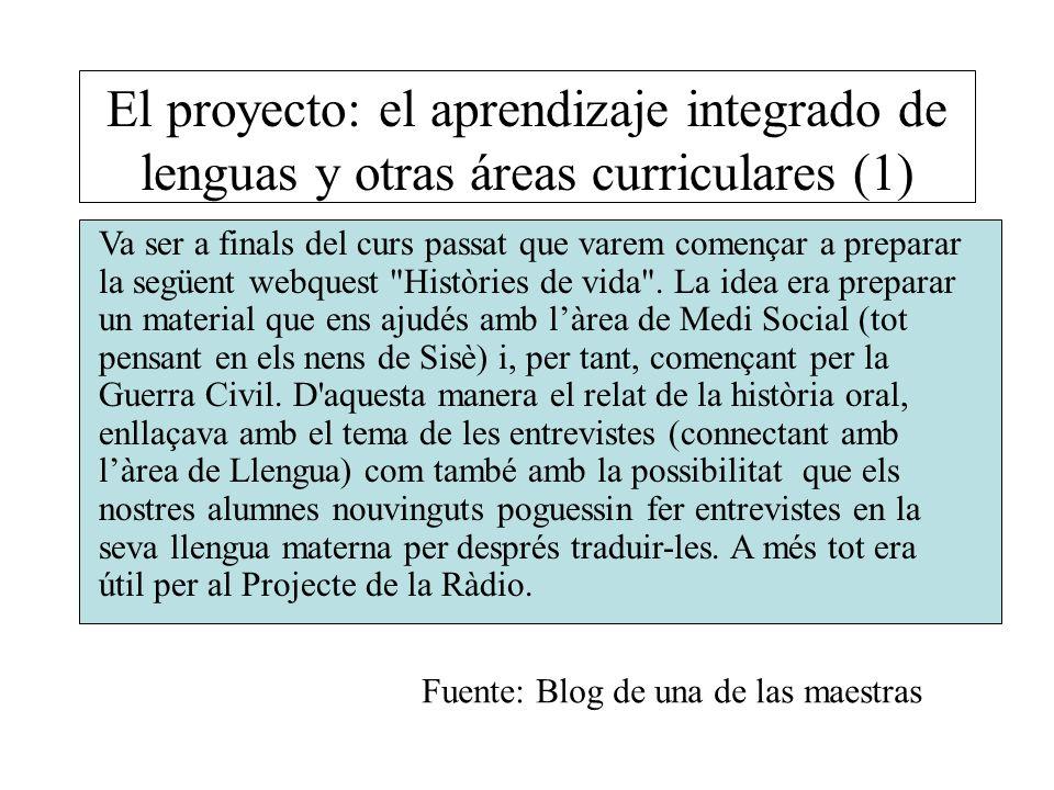 El proyecto: el aprendizaje integrado de lenguas y otras áreas curriculares (1)