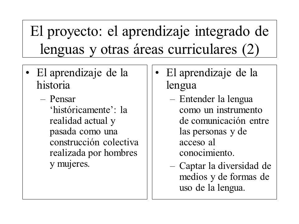 El proyecto: el aprendizaje integrado de lenguas y otras áreas curriculares (2)
