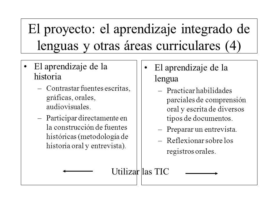 El proyecto: el aprendizaje integrado de lenguas y otras áreas curriculares (4)