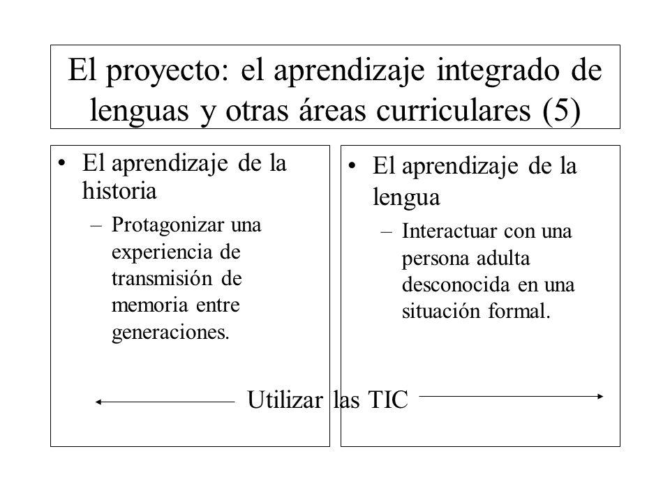 El proyecto: el aprendizaje integrado de lenguas y otras áreas curriculares (5)
