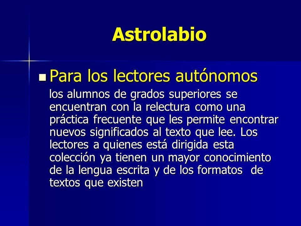 Astrolabio Para los lectores autónomos