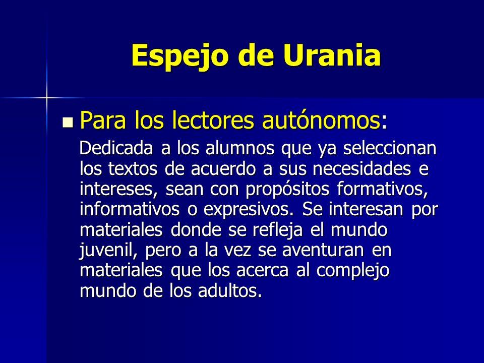 Espejo de Urania Para los lectores autónomos: