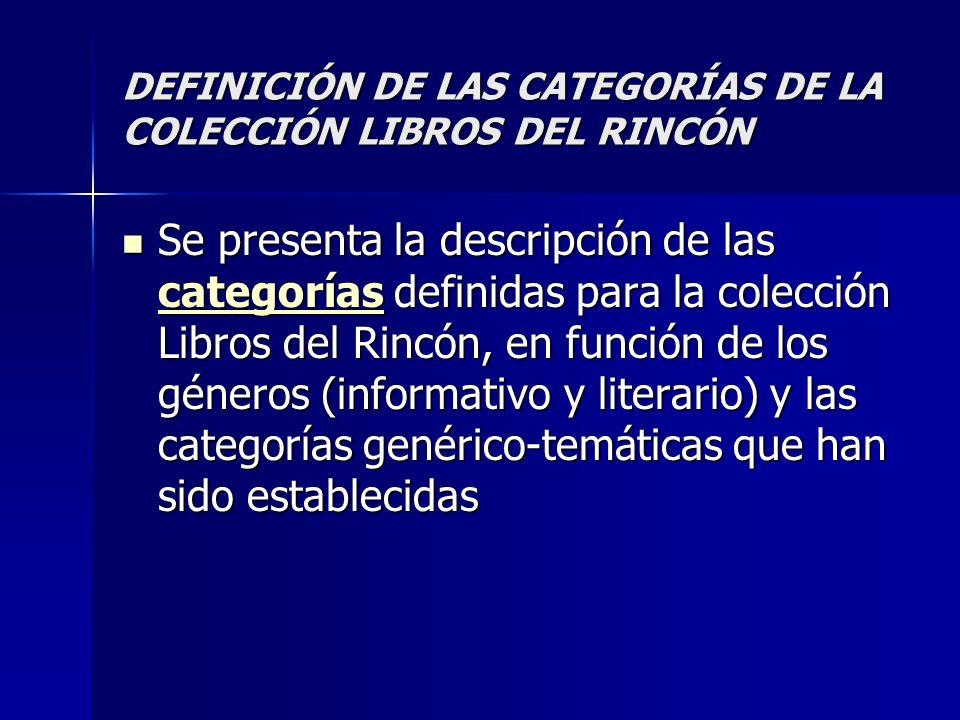 DEFINICIÓN DE LAS CATEGORÍAS DE LA COLECCIÓN LIBROS DEL RINCÓN