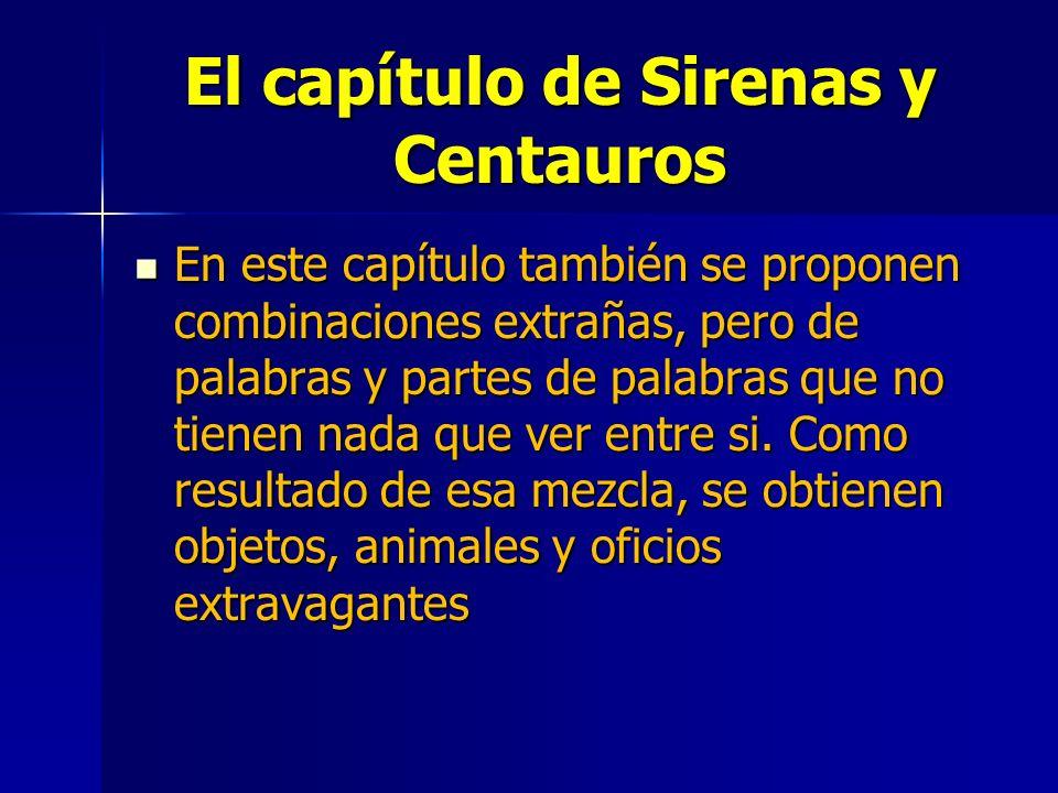 El capítulo de Sirenas y Centauros