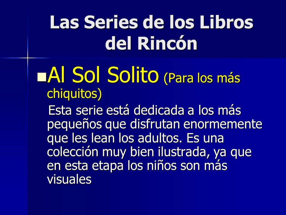 Las Series de los Libros del Rincón