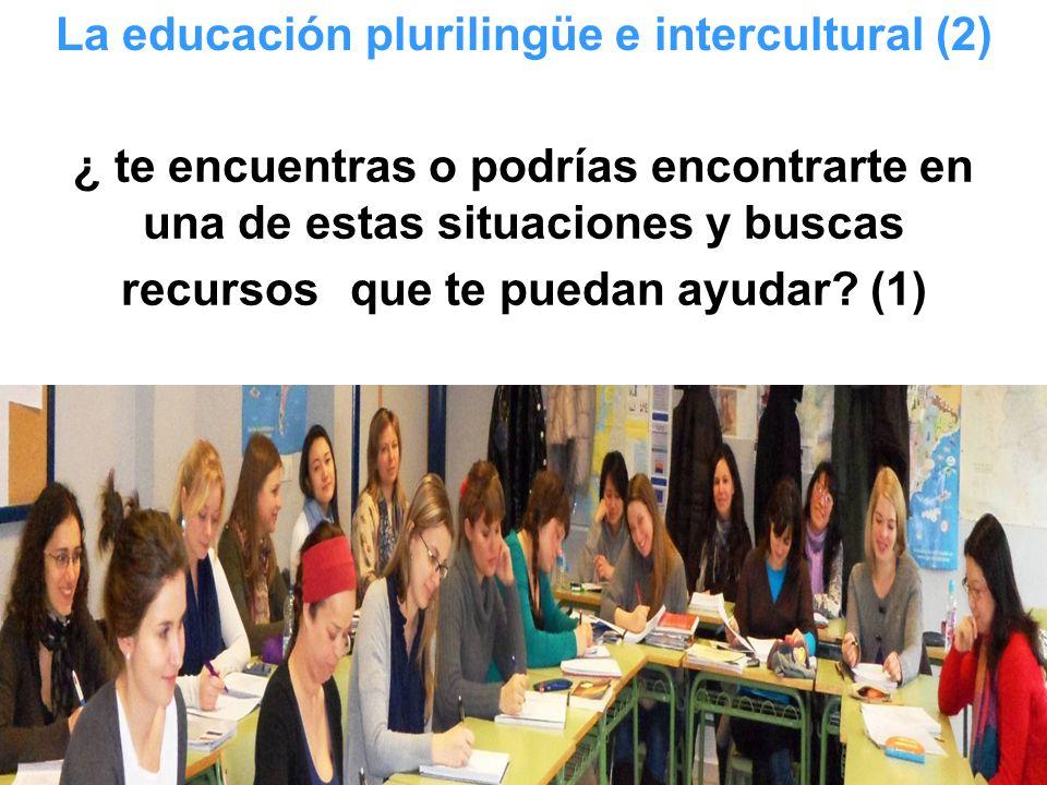 La educación plurilingüe e intercultural (2)