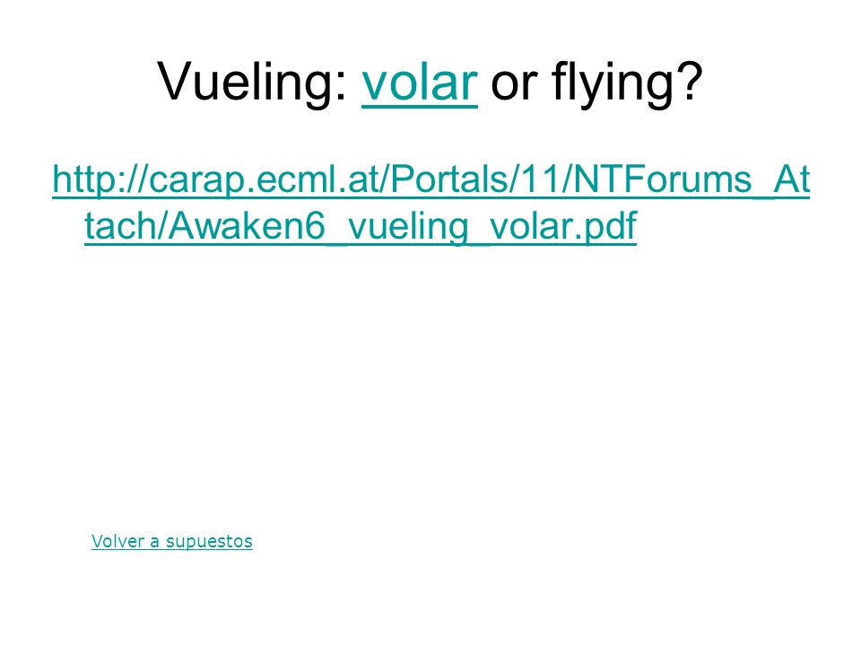 Vueling: volar or flying