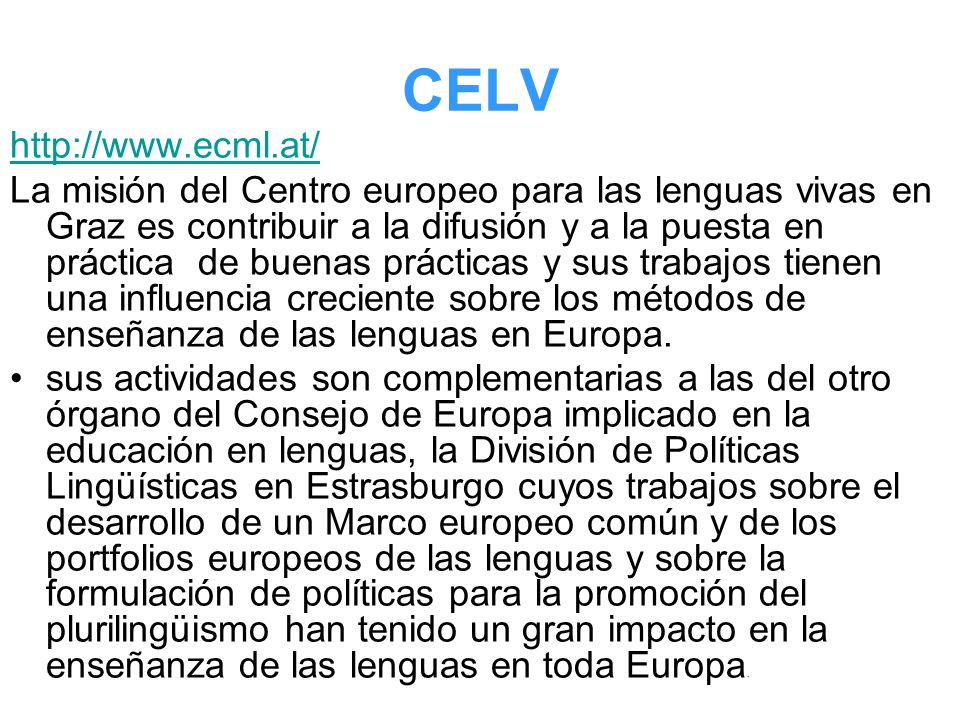 CELV http://www.ecml.at/