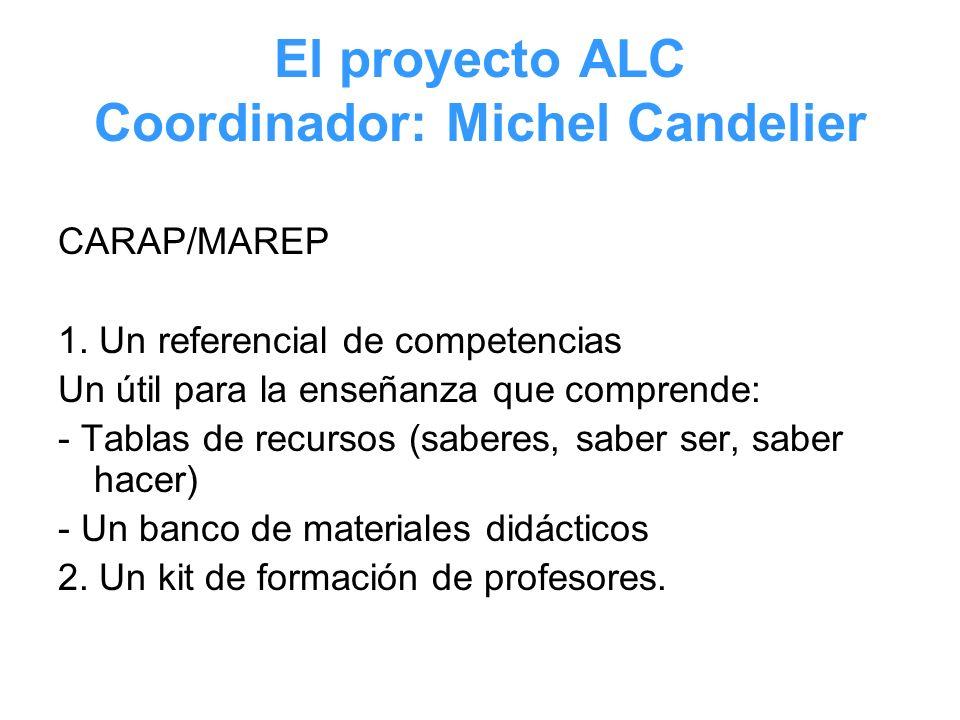 El proyecto ALC Coordinador: Michel Candelier