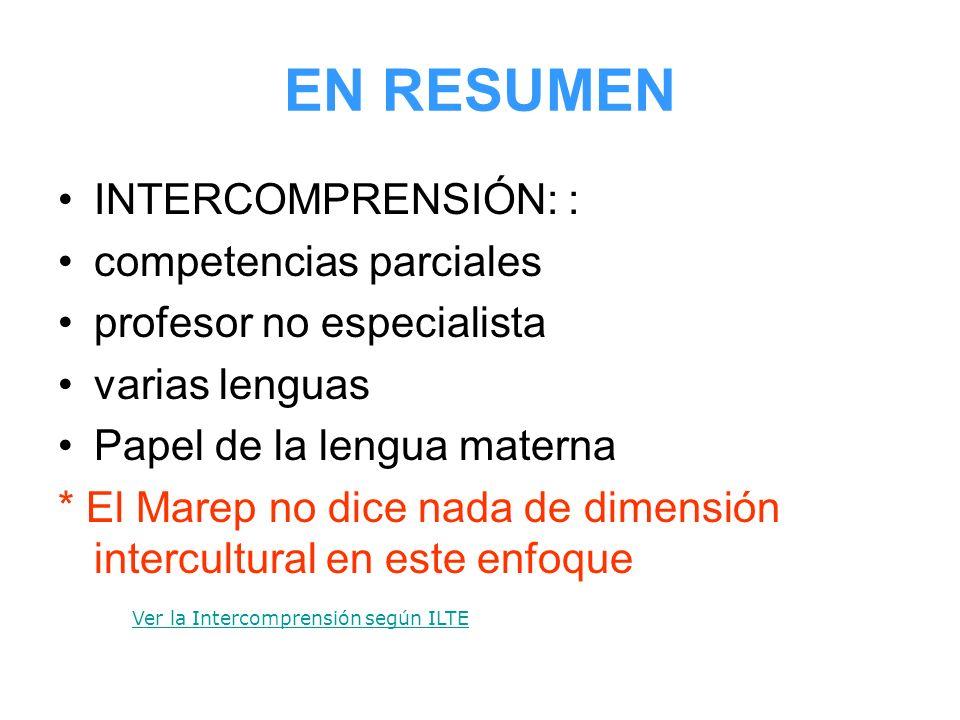 EN RESUMEN INTERCOMPRENSIÓN: : competencias parciales