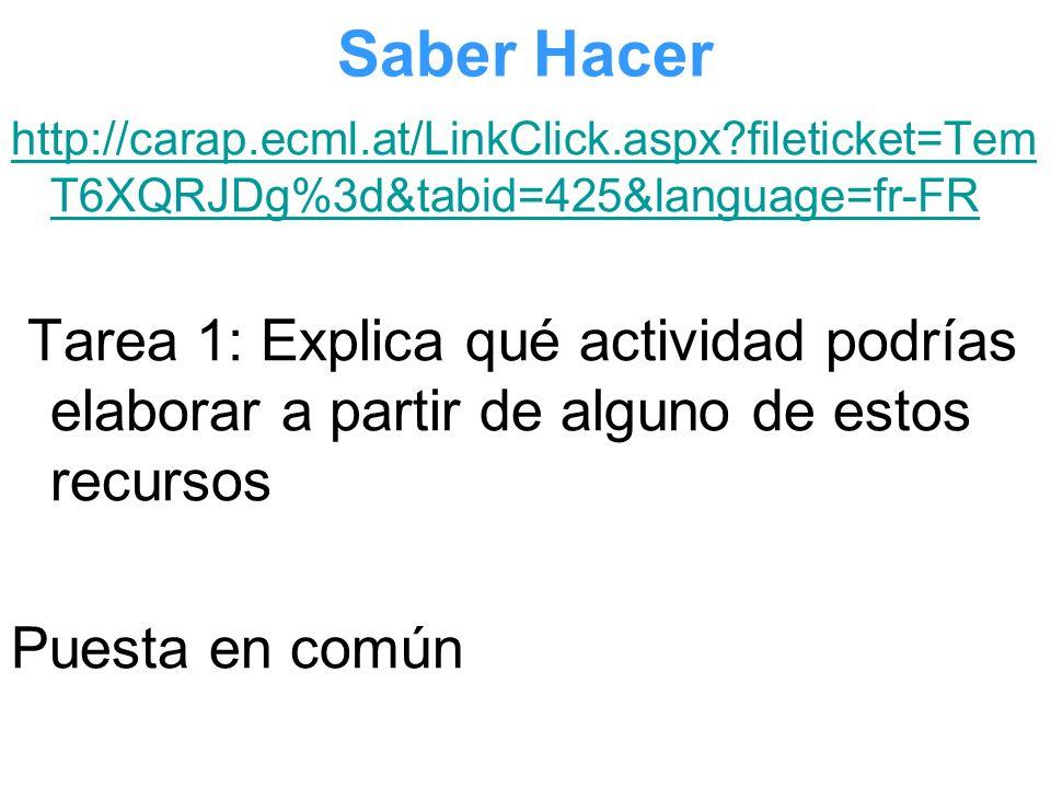 Saber Hacer http://carap.ecml.at/LinkClick.aspx fileticket=TemT6XQRJDg%3d&tabid=425&language=fr-FR.