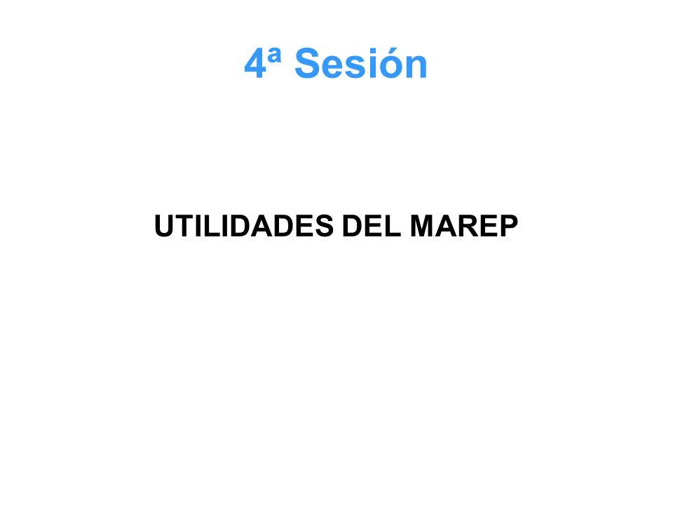 4ª Sesión UTILIDADES DEL MAREP