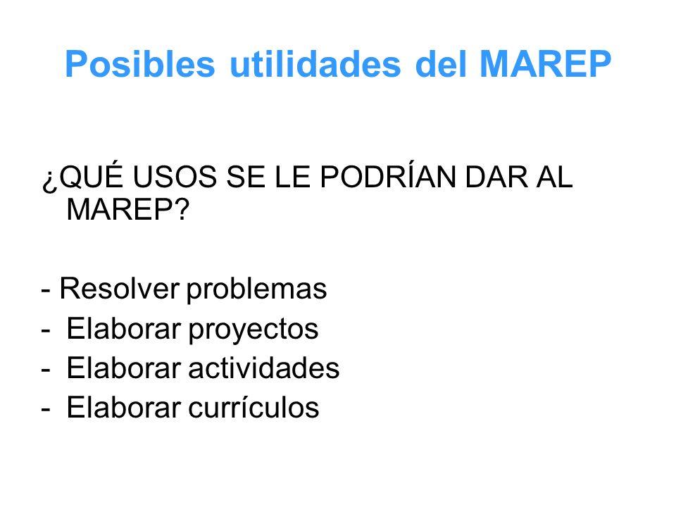 Posibles utilidades del MAREP