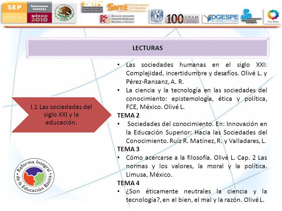 I.1 Las sociedades del siglo XXI y la educación.