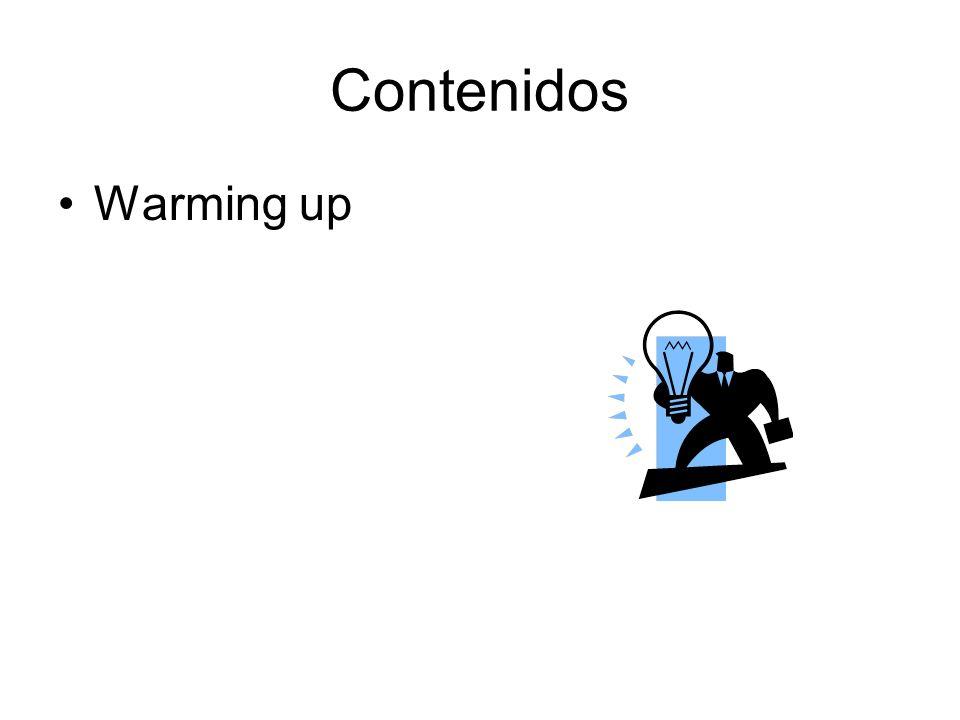 Contenidos Warming up