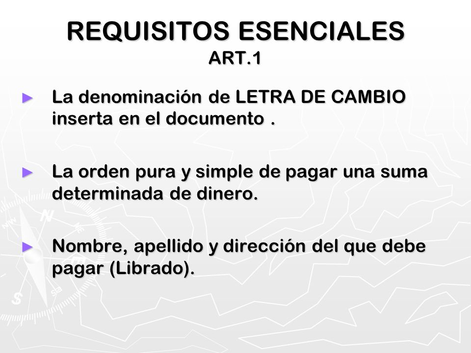 REQUISITOS ESENCIALES ART.1
