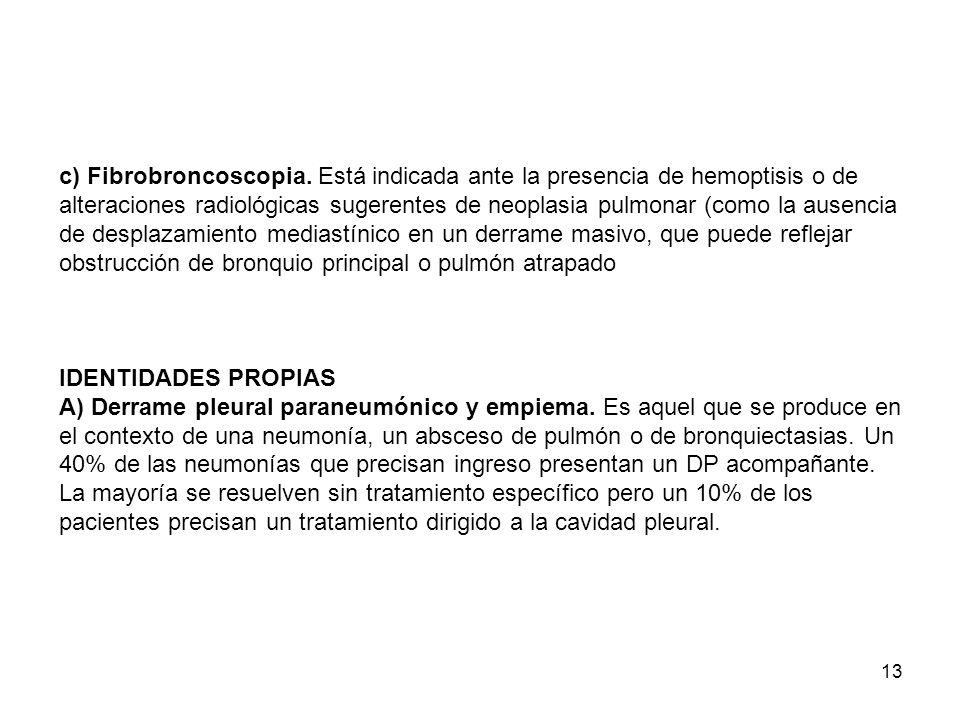 c) Fibrobroncoscopia.