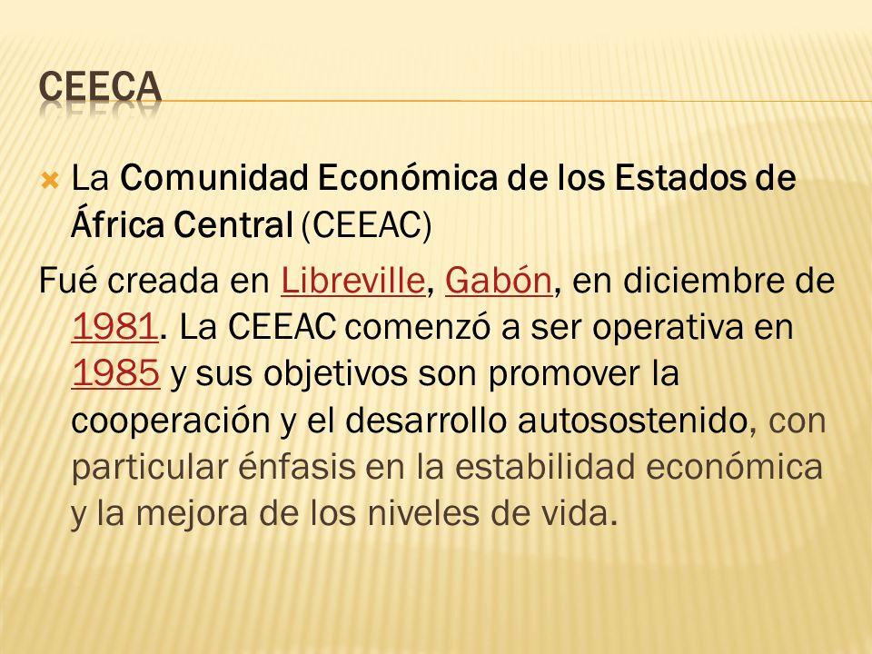 ceeca La Comunidad Económica de los Estados de África Central (CEEAC)