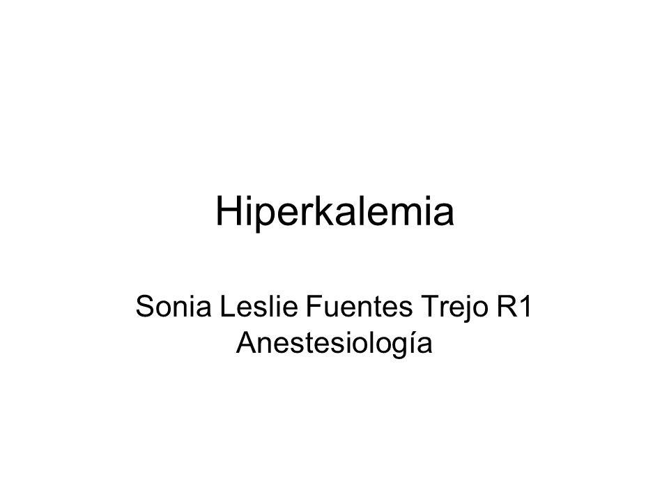 Sonia Leslie Fuentes Trejo R1 Anestesiología