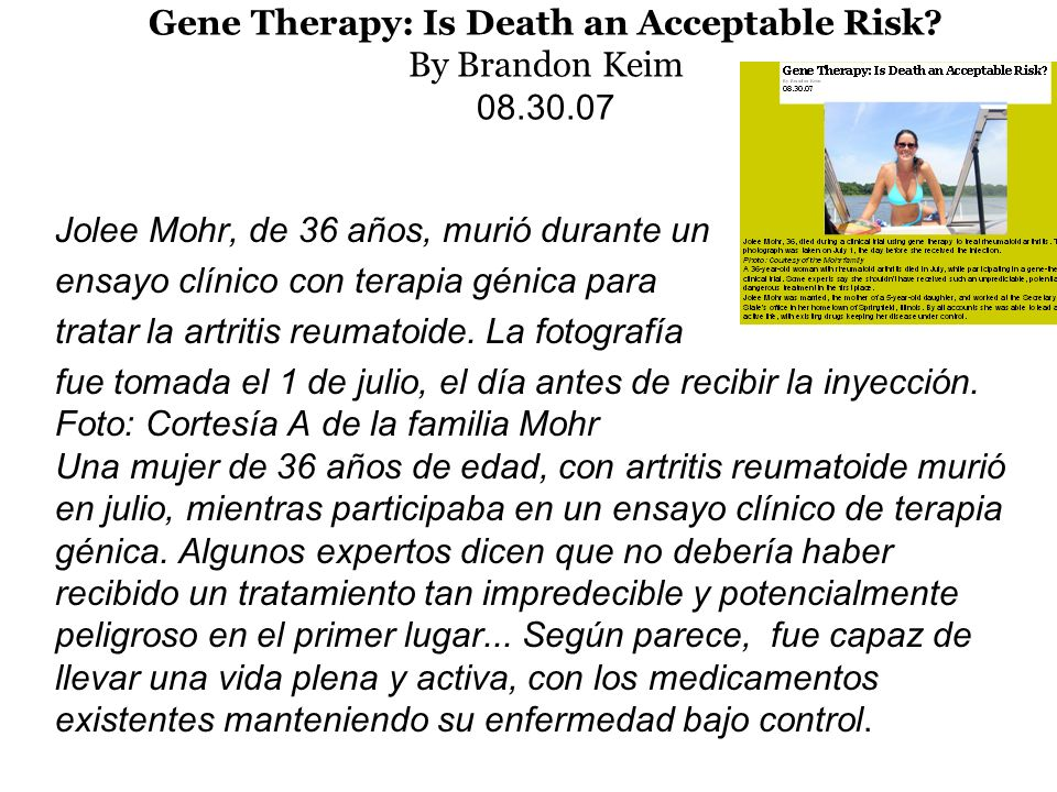 Gene Therapy: Is Death an Acceptable Risk By Brandon Keim 08.30.07
