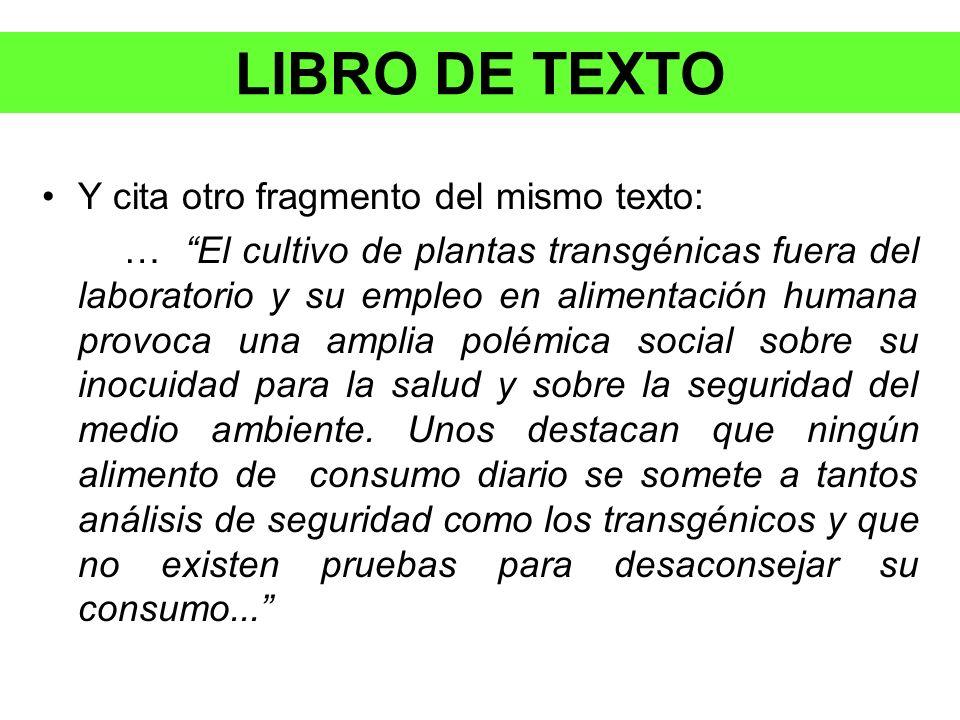 LIBRO DE TEXTO Y cita otro fragmento del mismo texto: