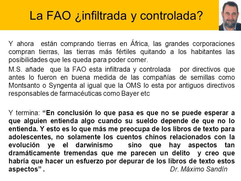 La FAO ¿infiltrada y controlada