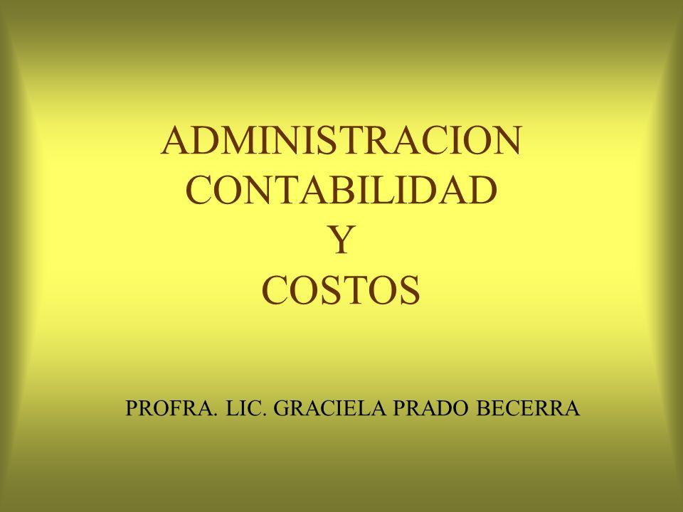 ADMINISTRACION CONTABILIDAD Y COSTOS